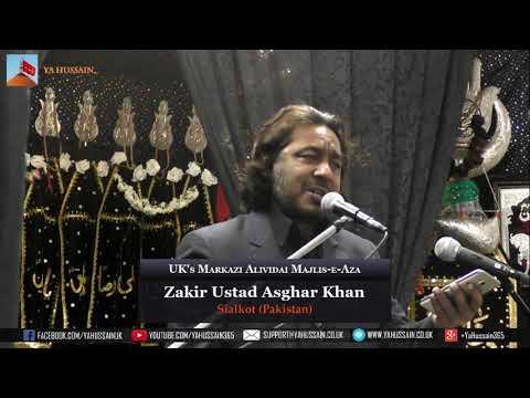 Markazi Alwidai Majlise Aza | Zakir Ustad Agar Khan | 11 Nov 18 | Dua-e-Zehra | Northampton (UK)