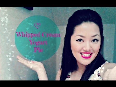 Easy Whipped Cream Yogurt Pie! No Bake...Delicious!