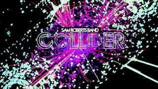 Watch Sam Roberts Sang Froid video