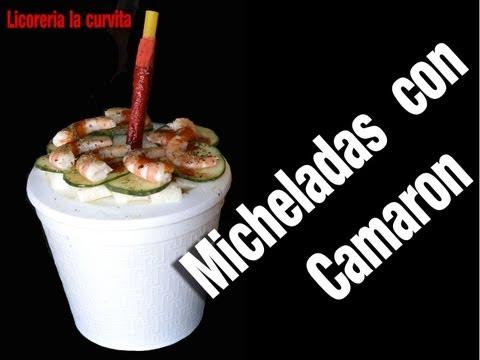 Michelada Receta Con Camarones Micheladas Con Camaron