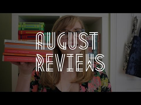 August Reviews