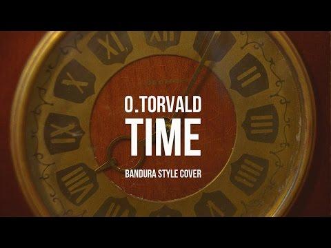O.Torvald – Time (Bandura Style cover)   Eurovision 2017