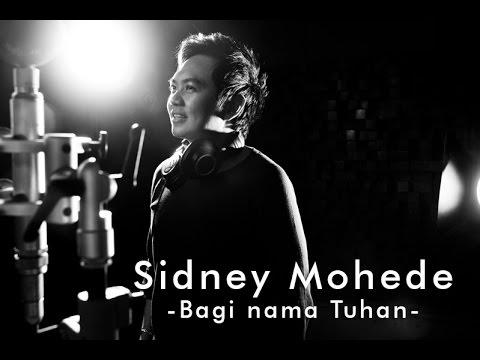 Sidney Mohede - Bagi Nama Tuhan
