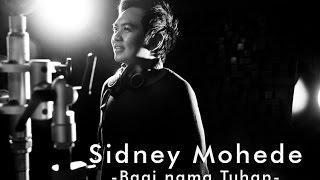 download lagu Sidney Mohede - Bagi Nama Tuhan gratis
