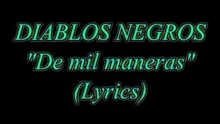 Watch Diablos Negros De Mil Maneras video