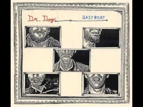 Dr Dog - Oh No