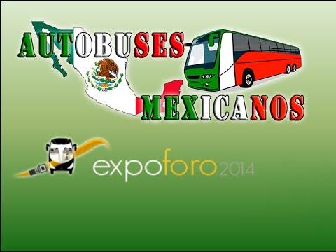 Expo Foro 2014  - Autobuses Mexicanos