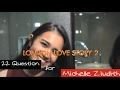 Lagu 22 Question for Michelle Ziudith