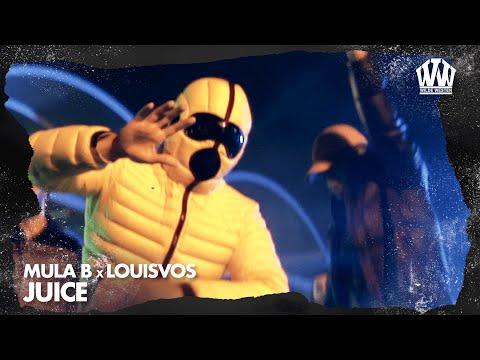 Mula B x LouiVos - Juice