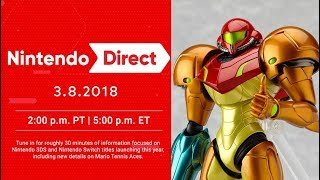 Nintendo Direct March 8th 2018! New 3DS & Switch Games Announced