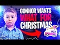 CONNOR WANTS WHAT FOR CHRISTMAS!? (Fortnite: Battle Royale)