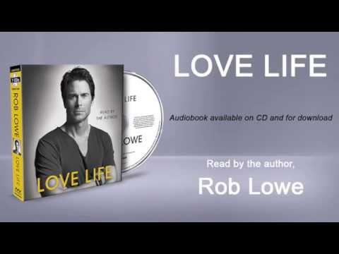Rob Lowe on his audiobook LOVE LIFE