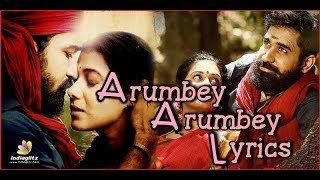 Arumbey/Song From Kaali/ Lyircs Video