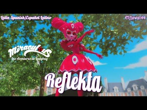 Miraculous Las Aventuras de Ladybug & Chat Noir Episodio 23 Reflekta Español Latino HD