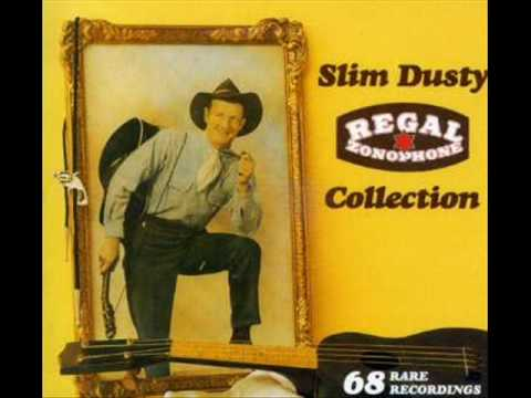 Slim Dusty - I Must Have Good Terbaccy When I Smoke
