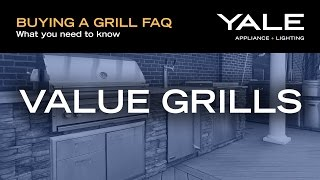 Value Grills - the most for your money