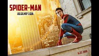 Spider Man Redemption Movie 2018   (Fan Film)