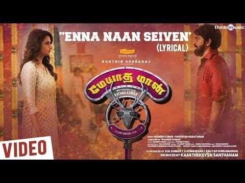 Meyaadha Maan   Enna Naan Seiven Song with Lyrics   Vaibhav, Priya, Indhuja   Pradeep Kumar