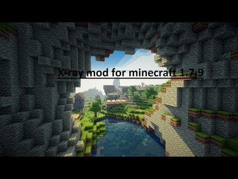How to get X-ray mod for Minecraft 1.7.9 Easy (Cracked and Non)