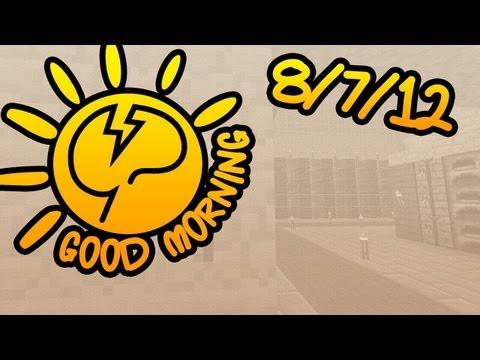 Good Morning Mindcrack - 8/7/12 - All Over the Board