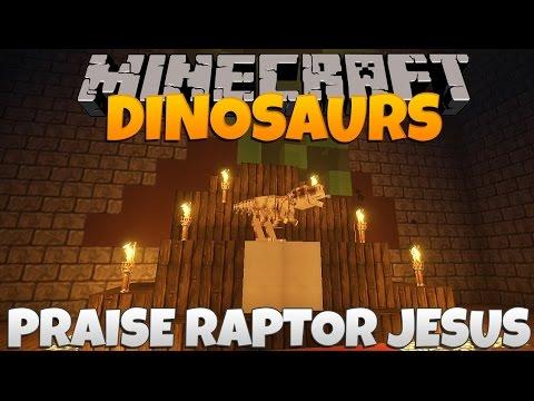 Minecraft Dinosaurs Part 32: Praise Raptor Jesus