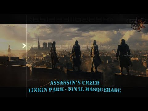 Assassins Creed (Final Masquerade - Linkin Park)