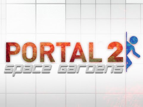 Portal 2: Space Gardens Co-op Part 2 – Red Light, Green Light
