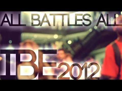 IBE 2012 | All Battles All Recap | OckeFilms