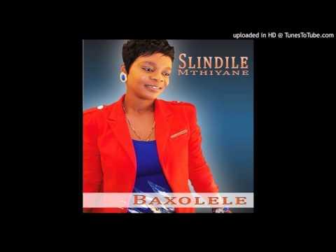 SLINDILE MTHIYANE (Baxolele)