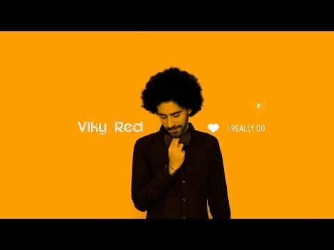 Viky Red - I Really Do (Official Lyric Video)
