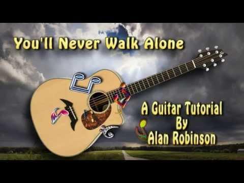You'll Never Walk Alone - Acoustic Guitar Lesson (detune 1 Fret)