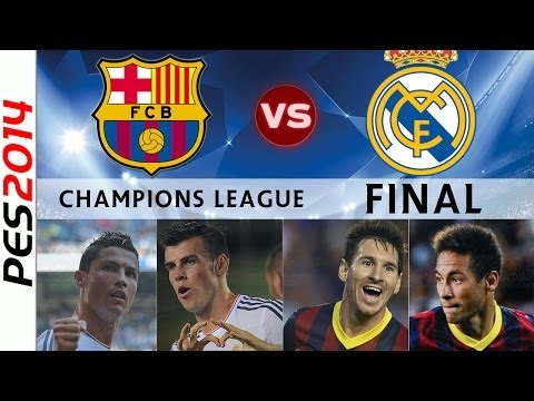 [TTB] PES 2014 - Champions League FINAL - Barcelona Vs Real Madrid - Champions League Barcelona