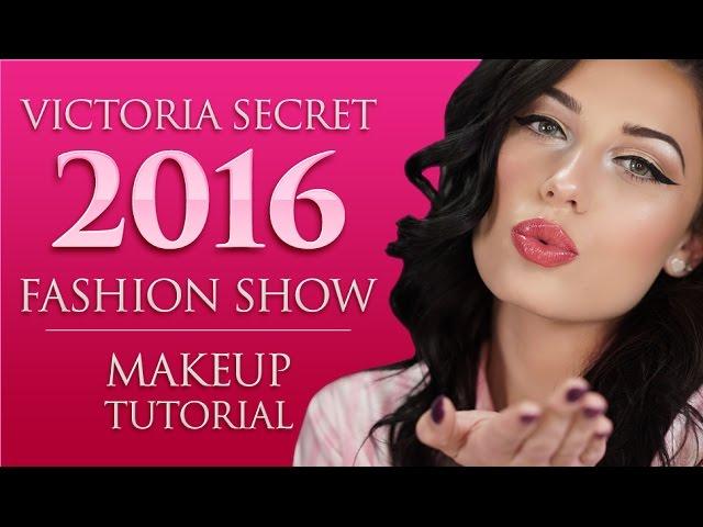 ❤️ The Victorias Secret Fashion Show 2016 | Makeup Tutorial | Victoria Lyn Beauty
