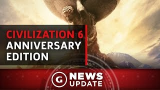 Civilization 6 Anniversary Edition Announced - GS News Update