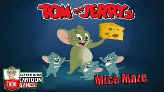 ᴴᴰ ღ Tom and Jerry Games ღ Tom and Jerry - Mice Maze ღ Baby Games ღ LITTLE KIDS