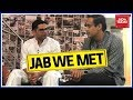 Jab We Met | Master Poll Strategist, Prashant Kishor With Rahul Kanwal