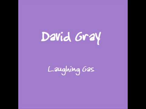 David Gray - Laughing Gas (Unreleased)