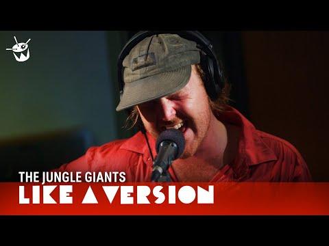 The Jungle Giants - Every Kind Of Way