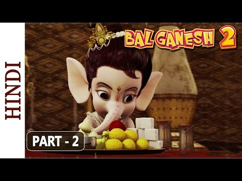Bal Ganesh 2 - Part 2 Of 7 - Story of lord Ganesh