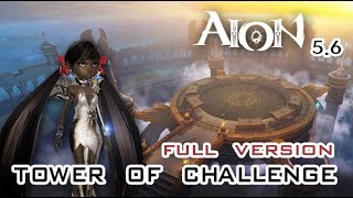 Aion 5.6 - Tower of Challenge (Songweaver, 75) [FULL]