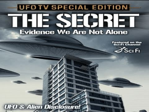 UFOTV® Presents - The Secret - Evidence We Are Not Alone - FREE Movie