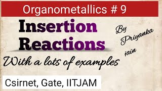 Insertion Reactions in organometallic chemistry