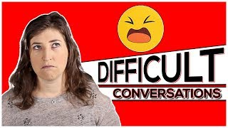 How To Have Difficult Conversations || Mayim Bialik