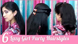 6 Lazy Girl Party Going Hairstyles | Less Than 2-min Hairstyles