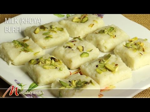Milk Khoya Burfi (Indian Dessert) Recipe by Manjula