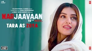 Marjaavaan: TARA AS ZOYA (Making) | Riteish D, Sidharth M, Tara S | Milap Zaveri | 15 Nov