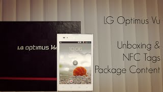 LG Optimus Vu Unboxing &  NFC Tags Package Content Demo