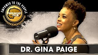 Dr. Gina Paige Shares The Breakfast Club