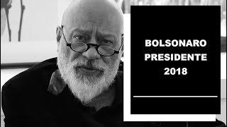 Bolsonaro presidente 2018 - Luiz Felipe Pondé