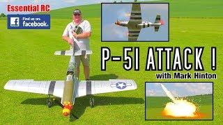 P-51 ATTACK ! (RC + SFX P-51 Mustang BOMBING Run, EXPLOSION, Bandit Pursuit and Gun BATTLE !)